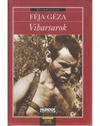 Viharsarok - Féja Géza