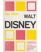 Walt Disney - Féjja Sándor