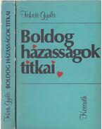 Boldog házasságok titkai - Fekete Gyula