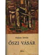 Őszi vásár - Fekete István