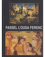 Fassel L'ousa Ferenc - Feledy Balázs