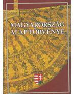 Magyarország Alaptörvénye - Feledy Balázs, Kerényi Imre, Tőkéczki László