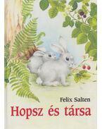 Hopsz és társa - Felix Salten