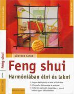 Feng shui - Harmóniában élni és lakni - Günther Sator