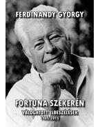 Fortuna szekerén - Ferdinandy György