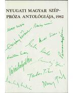 Nyugati magyar széppróza antológiája, 1982 - Ferdinandy György