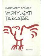 Vadnyugati tárcatár - Ferdinandy György