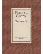 Omlásveszély - Ferencz Győző