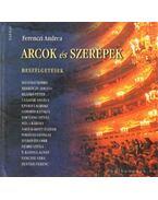 Arcok és szerepek - Ferenczi Andrea
