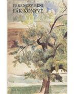 Fák könyve - Ferenczy Béni