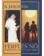 Férfi és nő - II. János Pál
