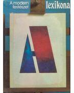 A modern festészet lexikona - Fernand Hazan