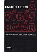 A vörös határ - Ferris, Timothy