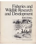 Ficher and Wildlife Research and Development 1985/1986
