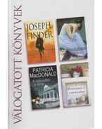 Eltemetett titkok / Kívánságlista A bölcsőtől a sírig / Provence-i varázslat - Finder, Joseph, Asher, Bridget, Reilly, Martina, Patricia MacDonald