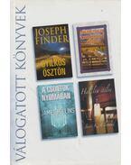 Gyilkos ösztön / A nyeregkészítő felesége / A csontok nyomában / Halálra ítélve - Finder, Joseph, Rollins, James, Fowler, Earlene, Cleland, Jane K.