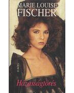 Házasságtörés - Fischer, Marie Louise