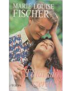 Túláradó szeretet - Fischer, Marie Louise