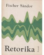 Retorika - Fischer Sándor