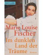 In dunklen Land der Traumen - Fisher,Marie Louise