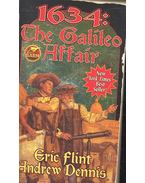1634: The Galileo Affair - FLINT, ERIC, Andrew Dennis