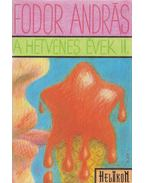 A hetvenes évek II. - Fodor András
