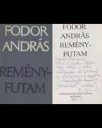 Reményfutam (Ungvári Tamásnak dedikált példány) - Fodor András
