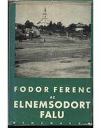 Az elnemsodort falu - Fodor Ferenc