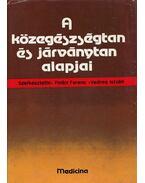 A közegészségtan és járványtan alapjai - Fodor Ferenc, Vedres István