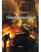 Válságkommunikáció - Fodor István