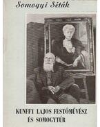 Kunffy Lajos festőművész és Somogytúr - Fodor János