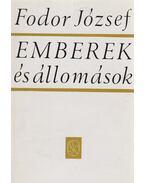 Emberek és állomások (dedikált) - Fodor József