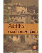Politika csodaországban - Fokasz Nikosz