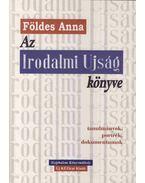 Az Irodalmi Ujság könyve - Földes Anna