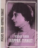 Kaffka Margit - Földes Anna