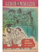 Ludas Magazin 1977. 9. szám - Földes György