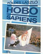 Hobo Sapiens (dedikált) - Földes László