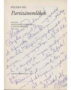 Partizánemlékek (dedikált) - Földes Pál