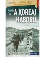 A koreai háború - Földi Pál