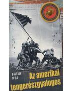 Az amerikai tengerészgyalogos - Földi Pál