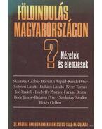 Földindulás Magyarországon? - Több szerző