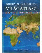 Földrajzi és politikai világatlasz