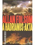A Hadrianus-akta - Folsom, Allan