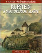 Kufstein, a megtorlások jelképe - Fónagy Zoltán