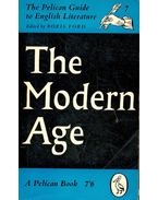 The Pelican Guide to English Literature: The Modern Age - FORD, BORIS