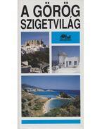A görög szigetvilág - Forgács András