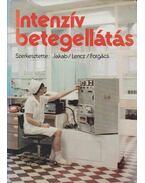 Intenzív betegellátás - Forgács István, Jakab Tivadar, Dr. Lencz László