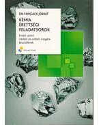 Kémia érettségi feladatsorok - Forgács József