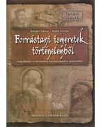 Forrástani ismeretek történelemből - Kőfalvi Tamás, Makk Ferenc