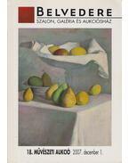 Belvedere 18. Művészeti Aukció 2007 - Forró Judit (szerk.)